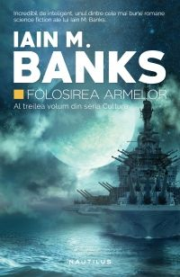FOLOSIREA ARMELOR (CULTURA VOL 3)