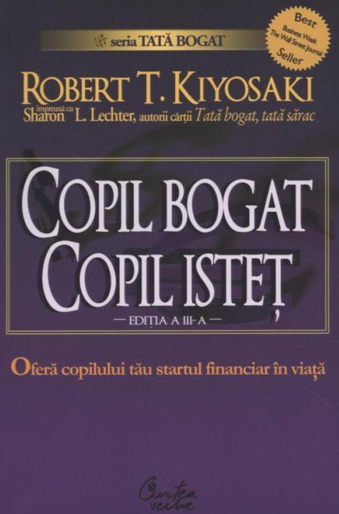 COPIL BOGAT COPIL ISTET