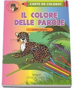 IL COLORE DELLE PAROLE (INVATATI LIMBA ITALIANA)