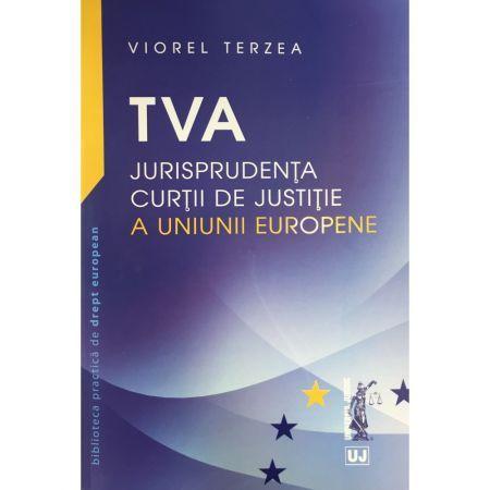TVA–JURISPRUDENTA CURTII DE...