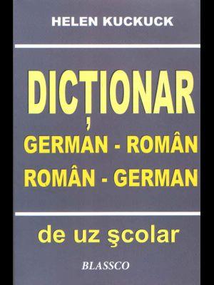 DICTIONAR GERMAN - ROMAN,...
