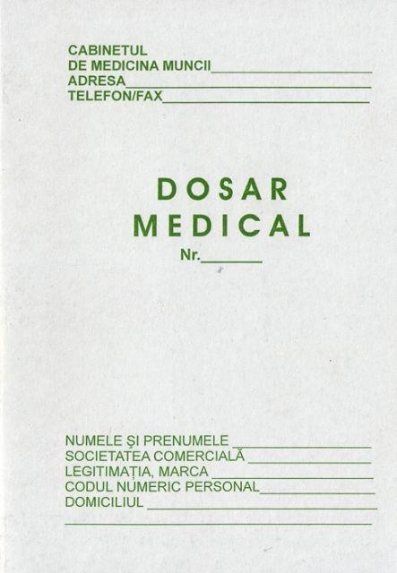 Dosar medical...