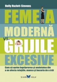 FEMEIA MODERNA VS GRIJILE...