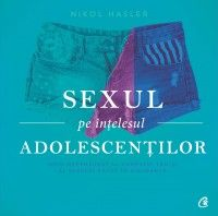 SEXUL PE INTELESUL ADOLESCENTILOR