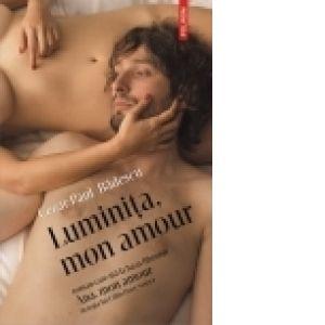LUMINITA, MON AMOUR (EDITIE...