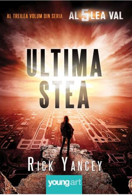 ULTIMA STEA (AL CINCILEA VAL, VOL 3)