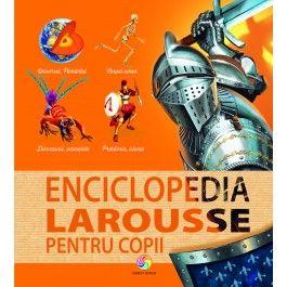 ENCICLOPEDIA LAROUSSE PENTRU...