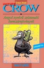 Crow Nature - Termeszet, Colectiv