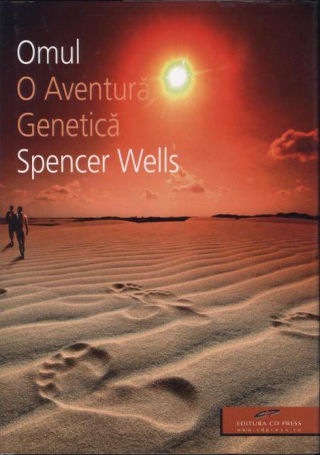 Omul. O Aventura Genetica, Wells Spencer