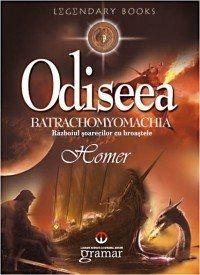 Odiseea. Batrachomyomac Omachia - Homer