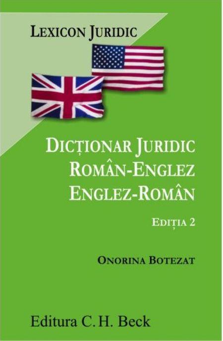DICTIONAR JURIDIC ROMAN-ENGLEZ, ENGLEZ-ROMAN EDITIA 2