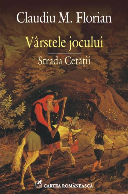 VIRSTELE JOCULUI. STRADA CETATII