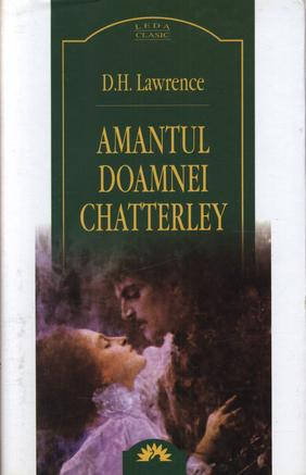 AMANTUL DOAMNEI CHATTER LEY - REEDITARE