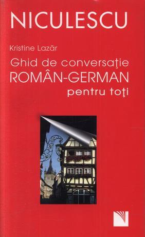 GHID DE CONVERSATIE ROM AN - GERMAN