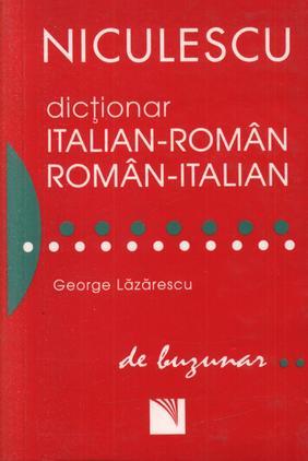 DICTIONAR ITALIAN-ROMAN ROMAN-ITALIAN DE BUZUNAR