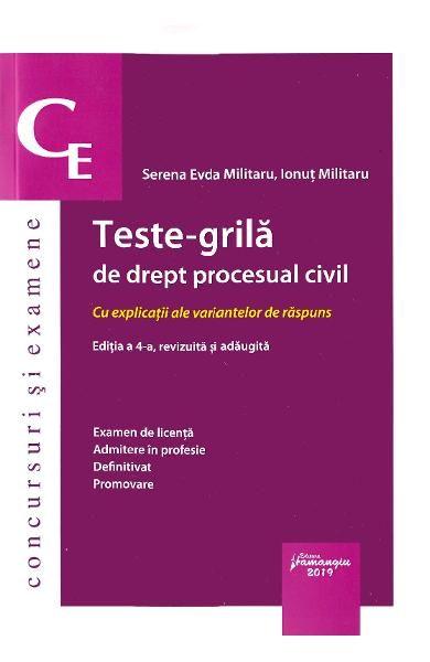 TESTE-GRILA DE DREPT PROCESUAL CIVIL ED.4