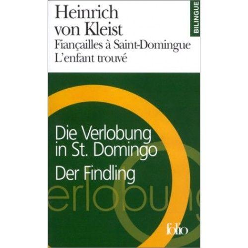 Fiancailles a Saint-Domingue. L\'enfant trouve : Die Verlobung in ST Domingo. Der Findling