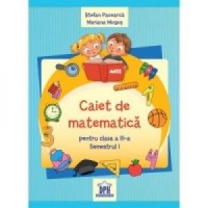 Matematica ,  Caiet Sem. 1, Pacearca/Mogos Cl.3, ***