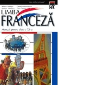 Limba Franceza Clasa XII, Steluta Coculescu