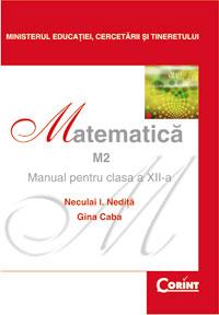 MATEMATICA M2 CLASA 12 - NEDITA,CABA