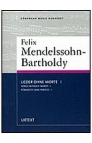 Lieder Ohne Worte I, Felix Mendelssohn-Bartholdy