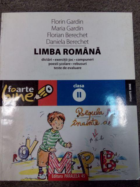 Lb. Romana Cl.II, Ed. 10/2009, Florian, Florin Berechet, Gardin