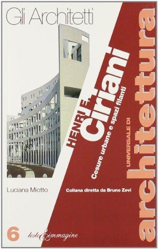 Henri e Ciriani - Luciana Miotto, Henri Ciriani