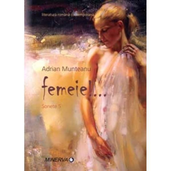 Sonete 5: Femeie - Adrian Munteanu