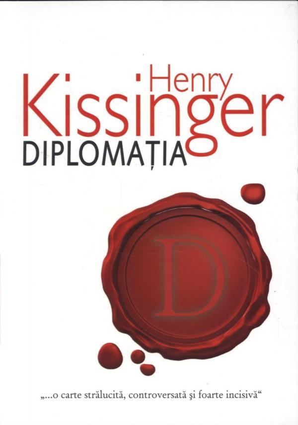 DIPLOMATIA KISSINGER EDITIA 2