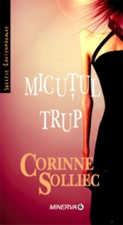 Micutul Trup, Corinne Solliec