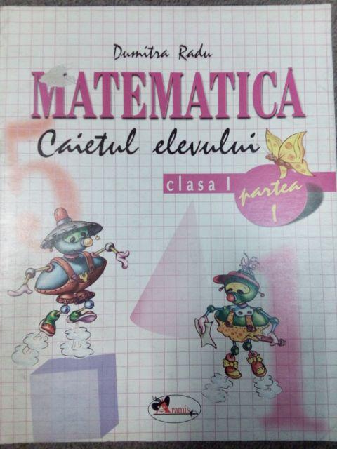 Matematica caiet clasa I- semestrul I