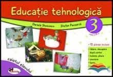 Educatie tehnologica III. Caiet si planse