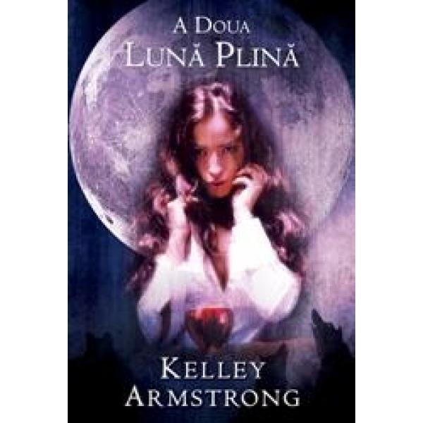 A doua luna plina, Kelley Armstrong