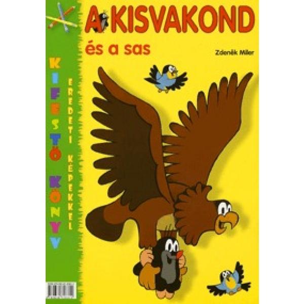 A Kisvakond Es A Sas, Colectiv