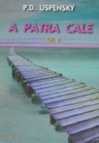 A PATRA CALE VOLUMUL 2