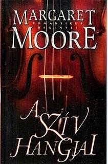 A Sziv Hangjai, Margaret Moore