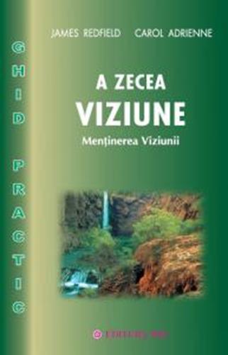 A ZECEA VIZIUNE - GHID PRACTIC