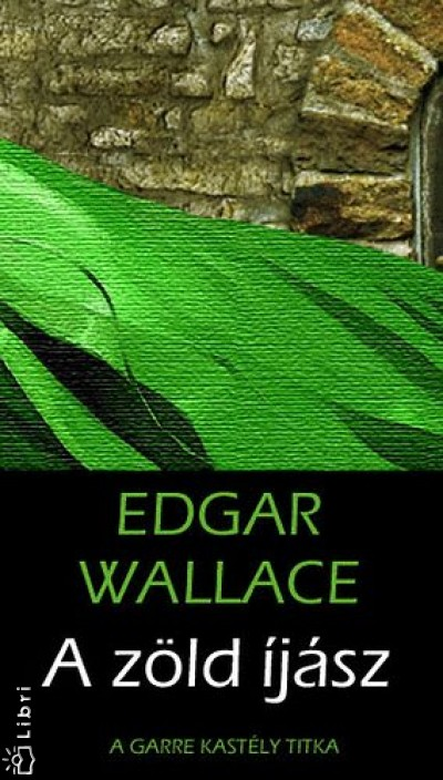 A Zold Ijasz, Edgar Wallace