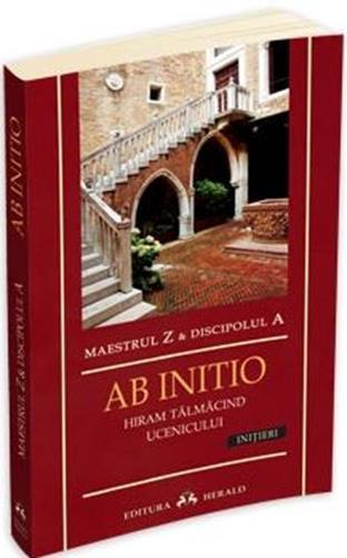 AB INITIO - HIRAM TALMACIND UCENICULUI