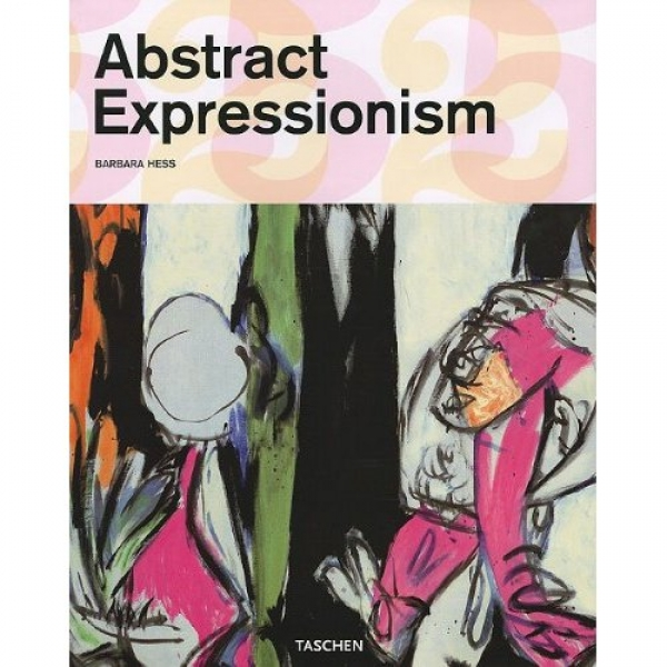 ABSTRACT EXPRESSIONISM, Barbara Hess