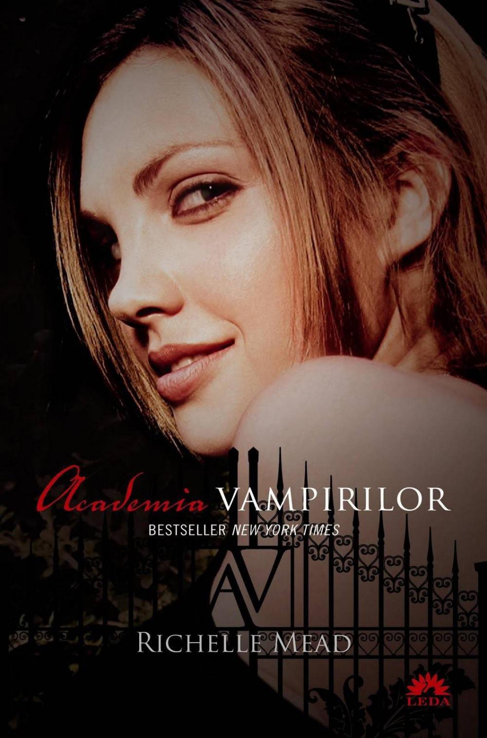 ACADEMIA VAMPIRILOR VOLUMUL 1 EDITIE FILM 2014