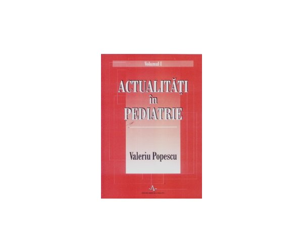 ACTUALITATI IN PEDIATRI E (VOL.1+2)