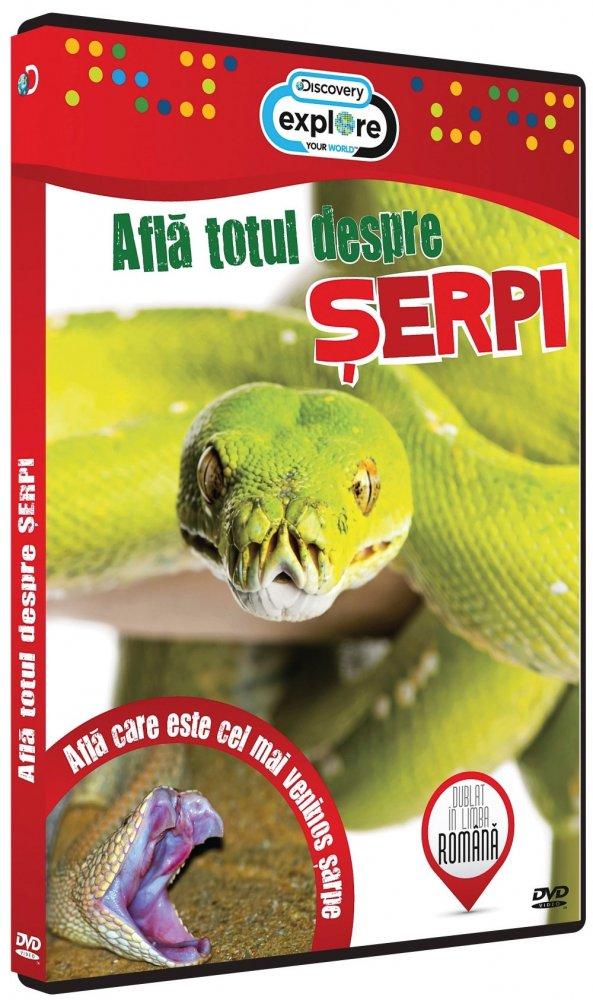 AFLA TOTUL DESPRE SERPI-AFLA TOTUL DESPR