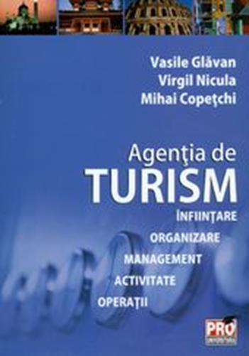 Agentia de turism - Vasile Glavan, Virgil Nicula, Mihai Copetchi