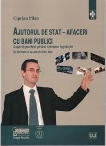 AJUTORUL DE STAT - AFACERI CU BANI PUBLICI