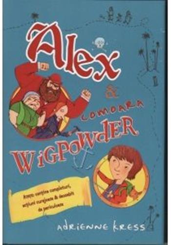 ALEX SI COMOARA WIGPOW DER
