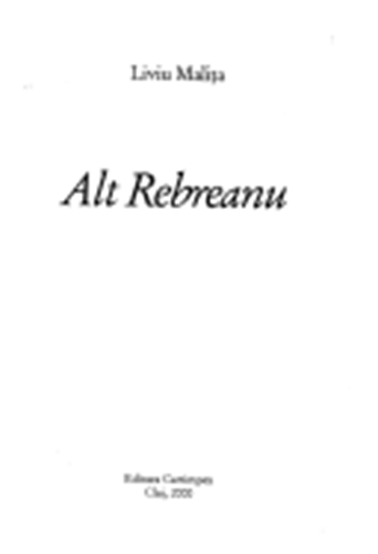 Alt Rebreanu - Liviu Malita