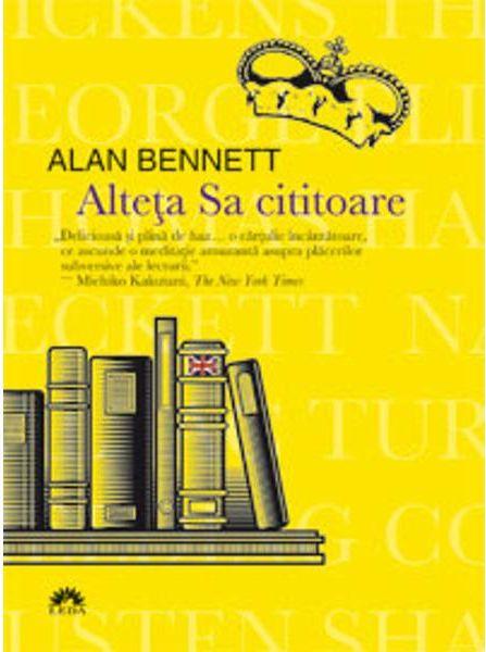 Alteta sa cititoare - Alan Bennet