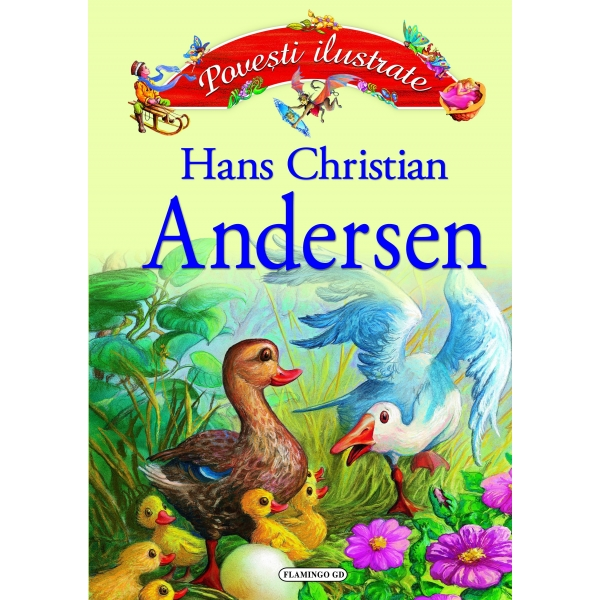 ANDERSEN - POVESTI ILUSTRATE