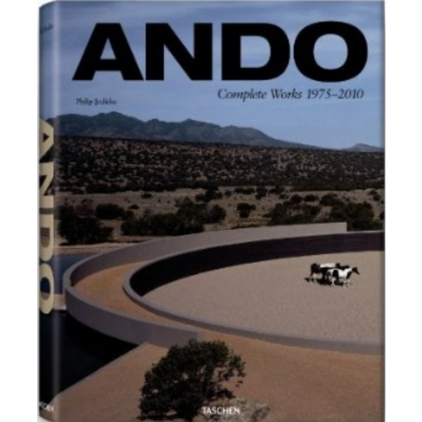 Ando: Complete Works 1975-2010: Updated Version, Philip Jodidio